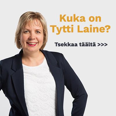 Kuka on Tytti Laine?